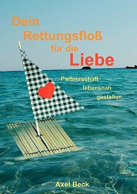 Dein Rettungsfloss Fur Die Liebe 9783842333338