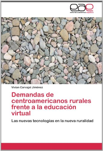 Demandas de Centroamericanos Rurales Frente a la Educaci N Virtual 9783846565520