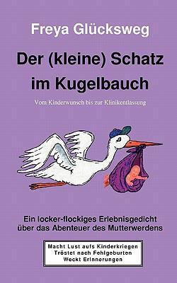 Der (Kleine) Schatz Im Kugelbauch 9783842313200