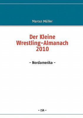 Der Kleine Wrestling-Almanach 2010 9783842352353