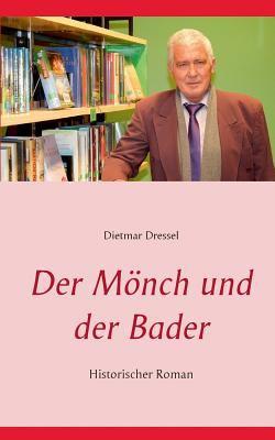Der M Nch Und Der Bader 9783842378209