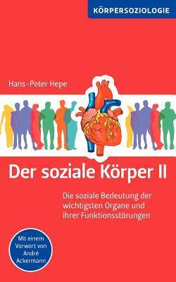 Der Soziale K Rper II 9783844881950
