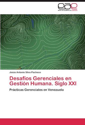 Desaf OS Gerenciales En Gesti N Humana. Siglo XXI 9783847351696