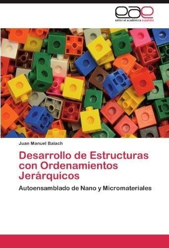 Desarrollo de Estructuras Con Ordenamientos Jer Rquicos 9783847361138