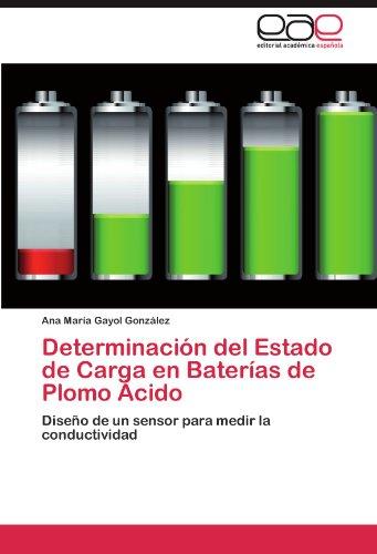 Determinaci N del Estado de Carga En Bater as de Plomo Cido 9783847351108