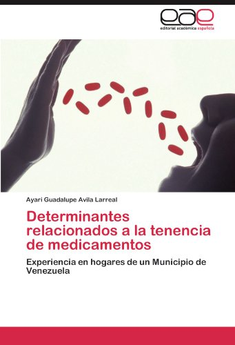Determinantes Relacionados a la Tenencia de Medicamentos 9783847362951