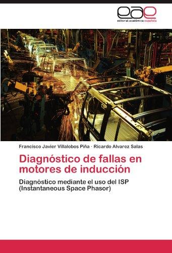 Diagn Stico de Fallas En Motores de Inducci N 9783846569115