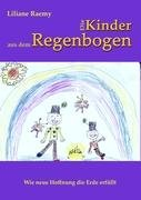 Die Kinder Aus Dem Regenbogen 9783842331563