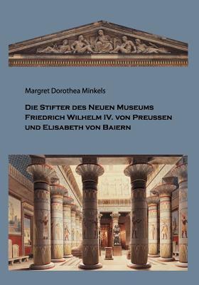Die Stifter Des Neuen Museums 9783844802122