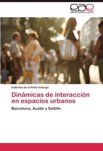 Din Micas de Interacci N En Espacios Urbanos 9783845489643