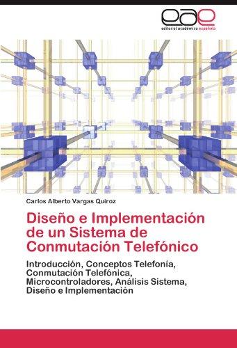 Dise O E Implementaci N de Un Sistema de Conmutaci N Telef Nico