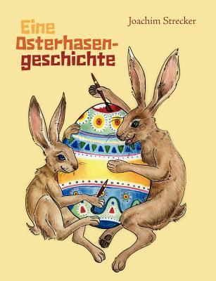 Eine Osterhasengeschichte 9783842385054