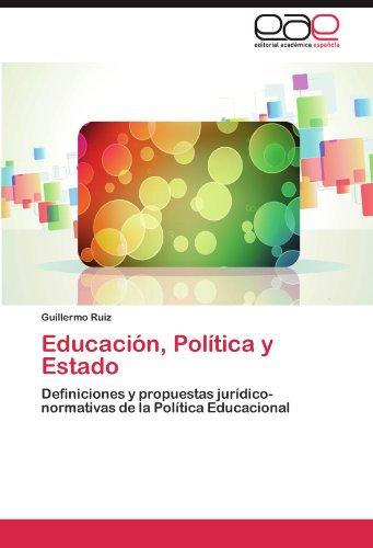Educaci N, Pol Tica y Estado 9783848450411