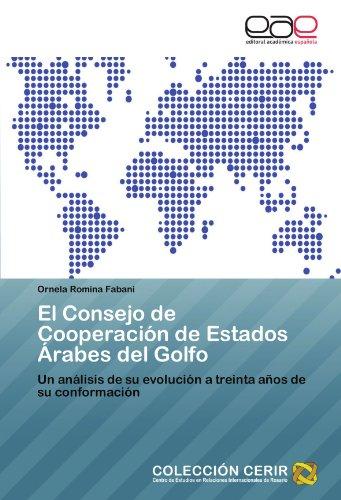 El Consejo de Cooperaci N de Estados Rabes del Golfo 9783847358626