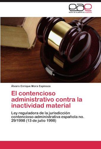 El Contencioso Administrativo Contra La Inactividad Material 9783846572887