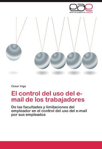 El Control del USO del E-mail de Los Trabajadores 9783847351122