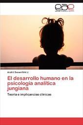 El Desarrollo Humano En La Psicolog a Anal Tica Jungiana 17563809