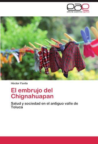 El Embrujo del Chignahuapan 9783846563533