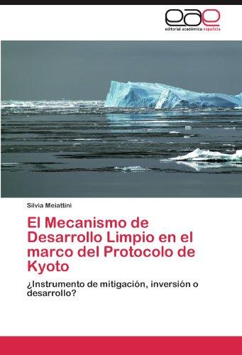 El Mecanismo de Desarrollo Limpio En El Marco del Protocolo de Kyoto 9783847357421