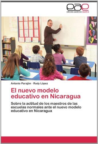El Nuevo Modelo Educativo En Nicaragua 9783846565407