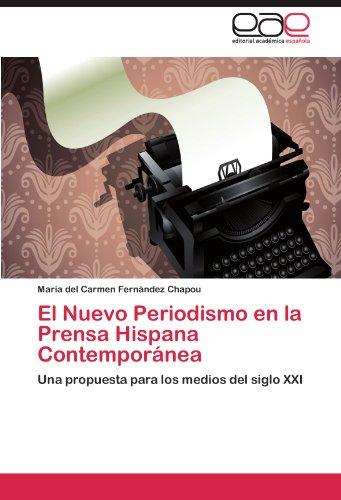 El Nuevo Periodismo En La Prensa Hispana Contempor NEA 9783847355366