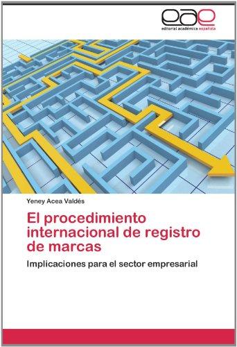 El Procedimiento Internacional de Registro de Marcas 9783845499130
