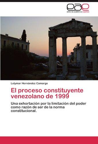 El Proceso Constituyente Venezolano de 1999 9783845482965