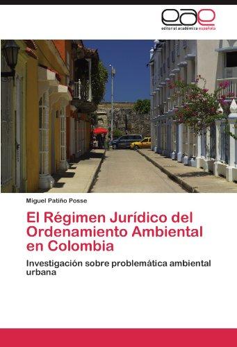El R Gimen Jur Dico del Ordenamiento Ambiental En Colombia 9783845499758