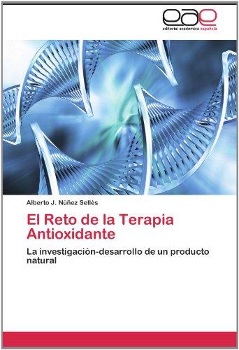 El Reto de La Terapia Antioxidante 9783846565995