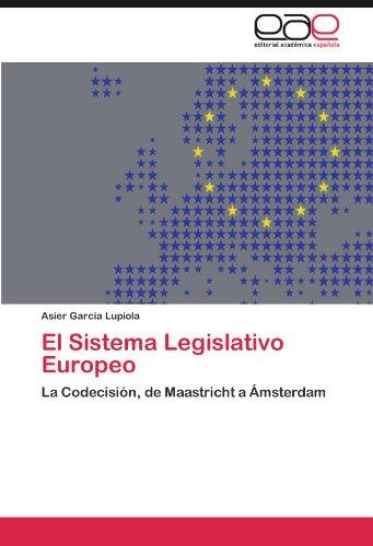 El Sistema Legislativo Europeo 9783845498706