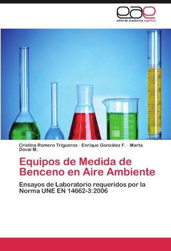 Equipos de Medida de Benceno En Aire Ambiente 9783847363460