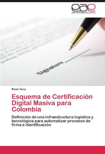 Esquema de Certificaci N Digital Masiva Para Colombia 9783846561164