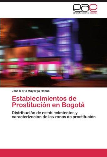 Establecimientos de Prostituci N En Bogot 9783846566824