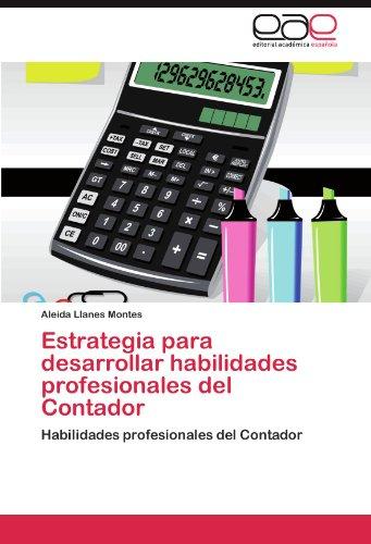 Estrategia Para Desarrollar Habilidades Profesionales del Contador 9783845482163