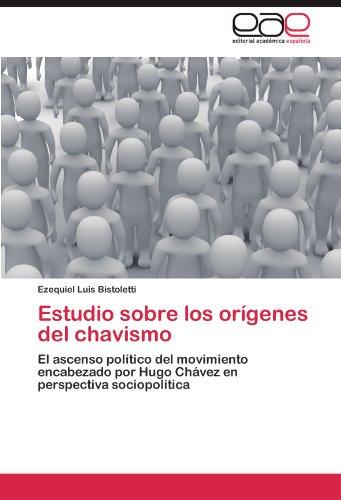 Estudio Sobre Los or Genes del Chavismo 9783845483818