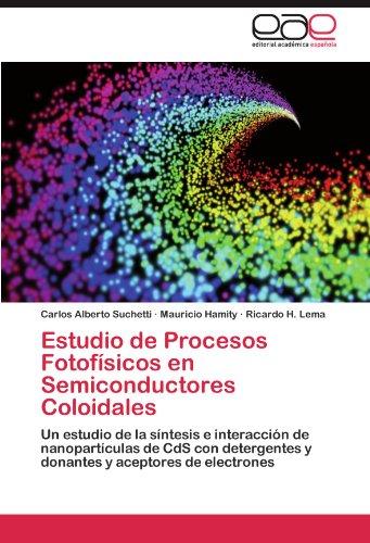 Estudio de Procesos Fotof Sicos En Semiconductores Coloidales 9783846560037