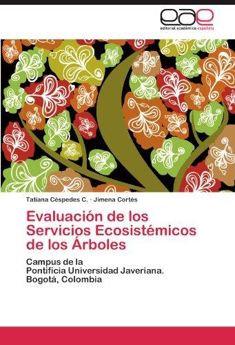 Evaluaci N de Los Servicios Ecosist Micos de Los Rboles 9783845499451