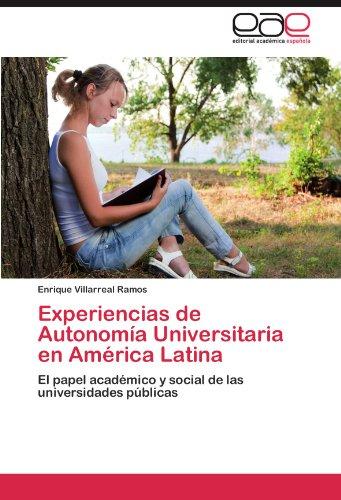 Experiencias de Autonom a Universitaria En Am Rica Latina 9783846573792