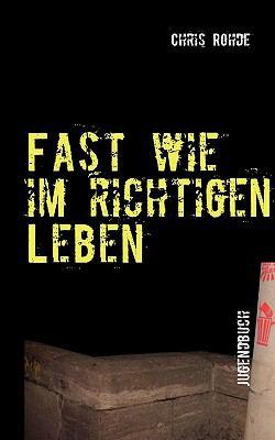 Fast Wie Im Richtigen Leben 9783842329751