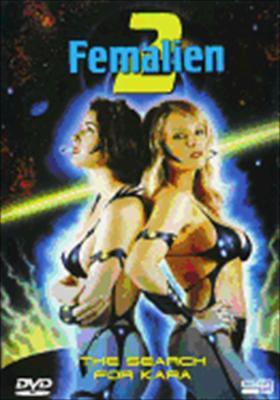 Femalien 2: The Search for Kara