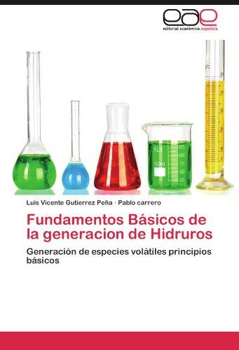 Fundamentos B Sicos de La Generacion de Hidruros 9783846570463