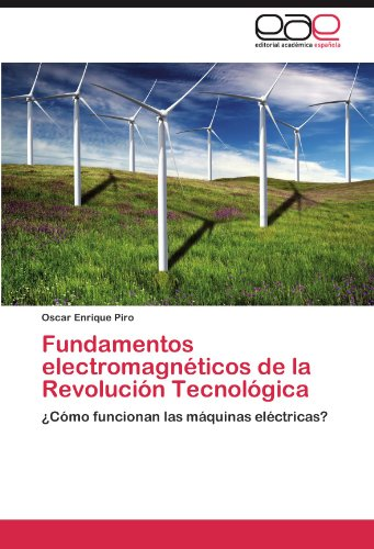Fundamentos Electromagn Ticos de La Revoluci N Tecnol Gica 9783847364054
