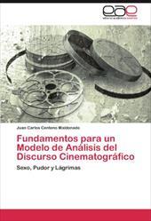 Fundamentos Para Un Modelo de an Lisis del Discurso Cinematogr Fico 18064777