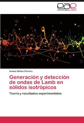 Generaci N y Detecci N de Ondas de Lamb En S Lidos Isotr Picos 9783847356295