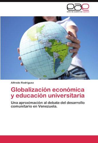 Globalizaci N Econ Mica y Educaci N Universitaria 9783845482859