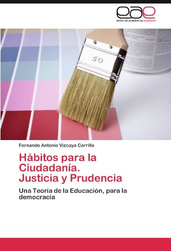 H Bitos Para La Ciudadan A. Justicia y Prudencia 9783845487205