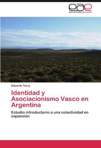 Identidad y Asociacionismo Vasco En Argentina 9783847350941
