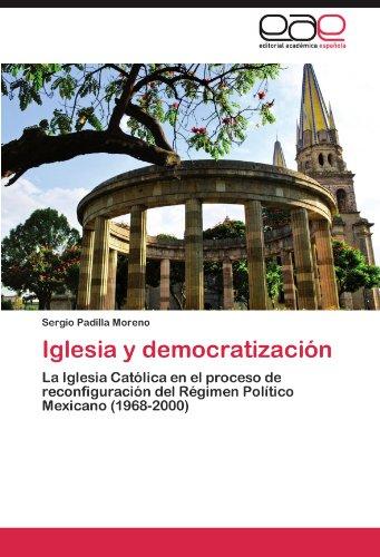 Iglesia y Democratizaci N 9783847357162