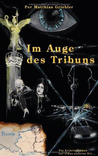 Im Auge Des Tribuns 9783842330566