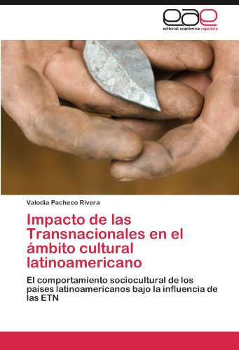 Impacto de Las Transnacionales En El Mbito Cultural Latinoamericano 9783845498584